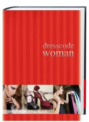 Schüch. Dresscode woman